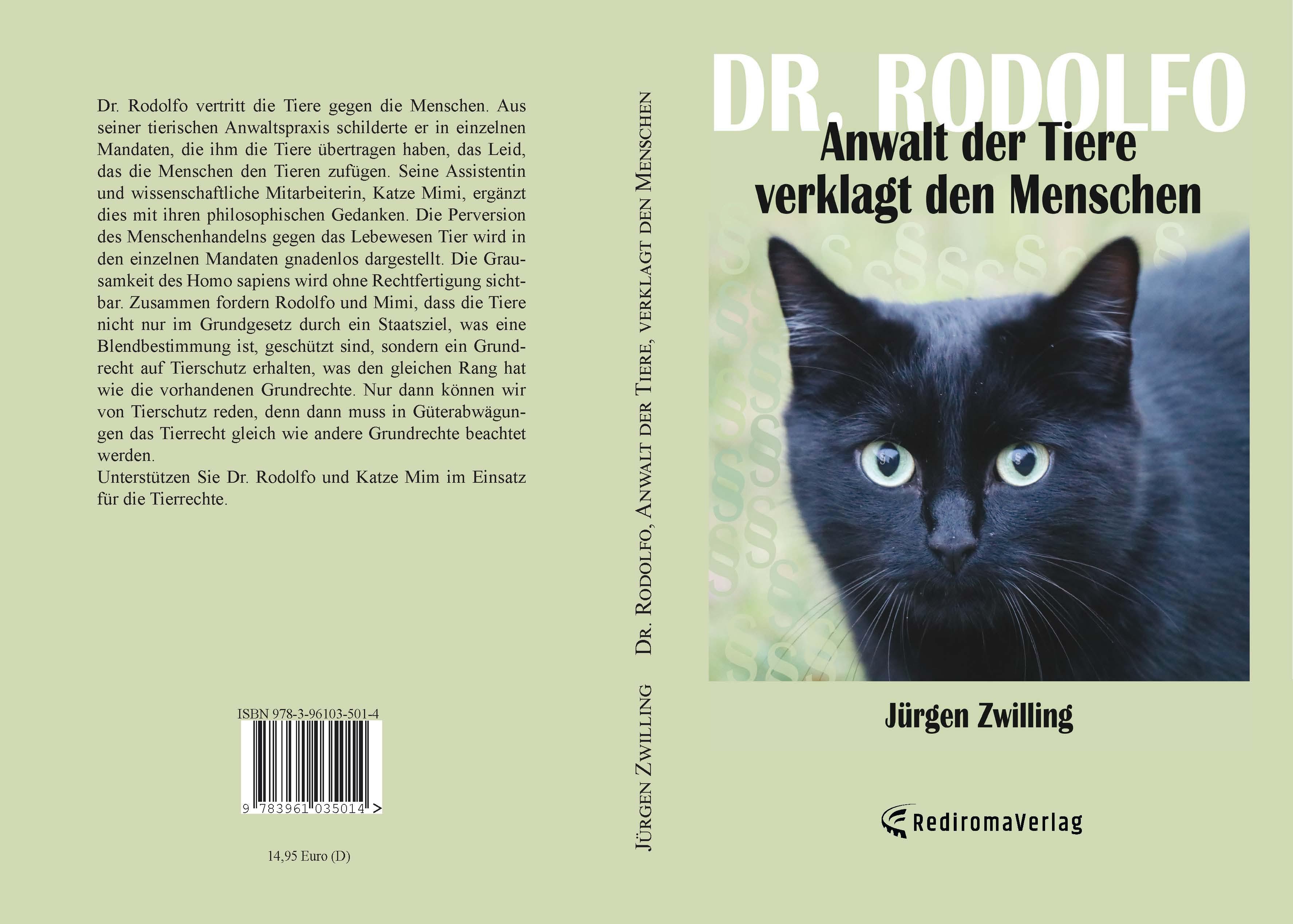 Dr Rodolfo - Anwalt der Tiere verklagt Menschen