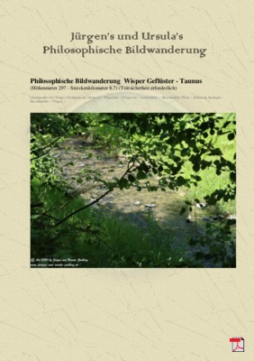 Philosophische Bildwanderung  Wisper Geflüster - Taunus