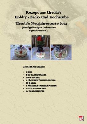 Ursula's Neujahrestorte 2014 mit handgefertigter Dekoration (Eigenkreation)