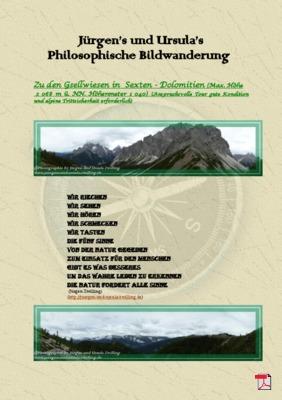 Philosophische Bildwanderung - Zu den Gsellwiesen in  Sexten - Dolomiten
