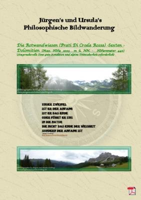 Philosophische Bildwanderung - Die Rotwandwiesen -Sexten - Dolomiten