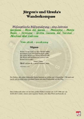 Philosophische Bildwanderung – eine Zeitreise Gardasee - Riva del Garda -  Malcesine - Monte Baldo – Sirmione - Grotta Cascata del Varonel -  Abschied über Ledrosee - Italien