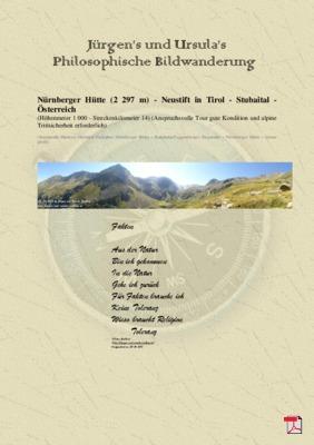 Philosophische Bildwanderung Nürnberger Hütte - Neustift in Tirol - Stubaital - Österreich