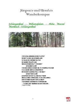 Wandertourbeschreibung  -Schlangenbad - Wilhemsfelsen - Hohe Wurzel Wambach - Schlangenbad
