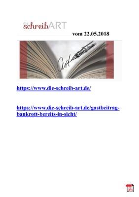 Gastbeitrag in Die-schreib-Art Bankrott bereits in Sicht aus der Anthologie: Gedichte, Gedanken, ein Plädoyer für die Erhaltung der Natur und der Menschen