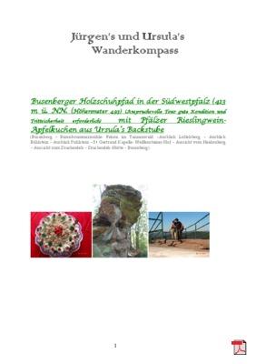 Wandertourbeschreibung mit Kuchenrezpet -   Busenberger Holzschuhpfad in der Südwestpfalz mit Pflälzer Rieslingwein-Apfelkuchen